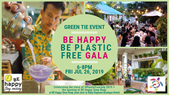BE Happy Siem Reap Announces Be Happy Be Plastic Free Gala